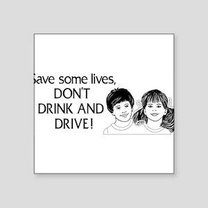 "Dont-Drink--Drive-2-[Conv Square Sticker 3"" x"